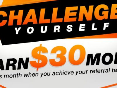 Challenge Yourself and Earn $30 More (April Promotion)