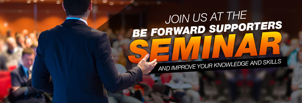 BE FORWARD SUPPORTERS seminars