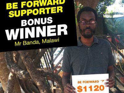 July Campaign 2nd Bonus Winner: <br /> Moses Chapomboloka Banda
