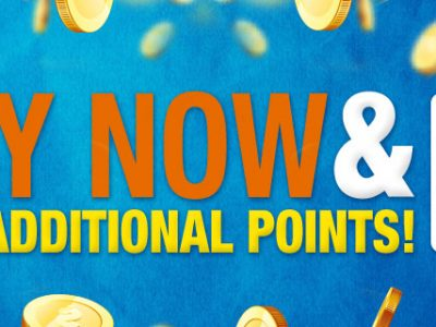 <b>Buy Now and Earn Additional Points!</b>