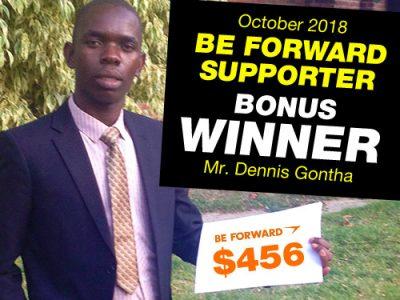 <b>October Campaign 2nd Bonus Winner:<br /> Mr.Dennis Gontha</b>